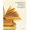 Fundamentos Históricos da Língua Portuguesa