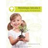 Metodologias Aplicadas a Educação Ambiental