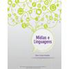 Mídias e Linguagens