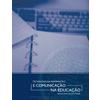 Tecnologia da Informação e Comunicação na Educação