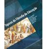 Tópicos da Filosofia da Educação