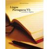 Língua Portuguesa VI - Concordância e Regência