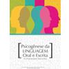 Psicogênese da Linguagem Oral e Escrita