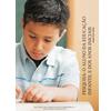 Pesquisa: o Aluno da Educação Infantil e dos Anos Iniciais
