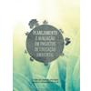 Planejamento e Avaliação em Projetos de Educação Ambiental
