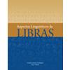 Aspectos Linguísticos das Libras