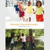 Educação, Corpo e Movimento